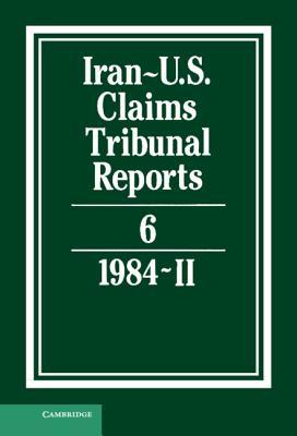 Iran-U.S. Claims Tribunal Reports: Volume 6 Cover Image