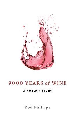 9000 Years of Wine: A World History Cover Image