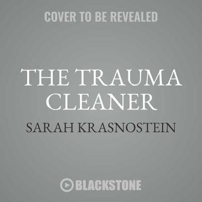 Cover for The Trauma Cleaner