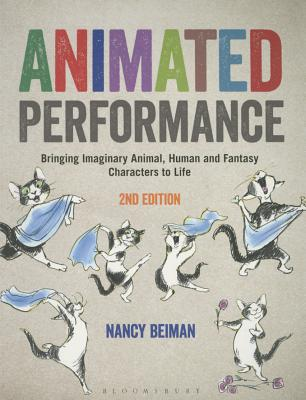 Animated Performance: Bringing Imaginary Animal, Human, and Fantasy Characters to Life Cover Image