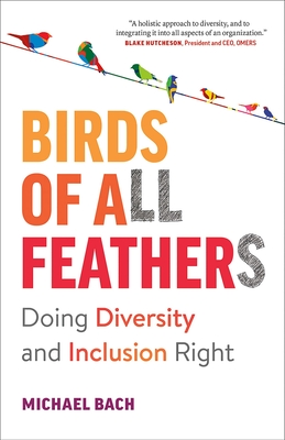 Birds of All Feathers: Doing Diversity and Inclusion Right Cover Image