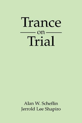 Trance on Trial (The Guilford Clinical and Experimental Hypnosis Series) Cover Image