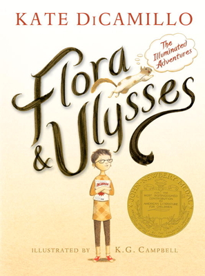 Flora and Ulysses: The Illuminated Adventures (Hardcover) By Kate Dicamillo, K.G. Campbell