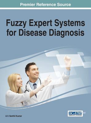 Fuzzy Expert Systems for Disease Diagnosis Cover Image