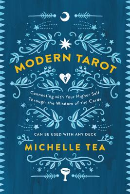 Modern Tarot: Connecting with Your Higher Self through the Wisdom of the Cards Cover Image