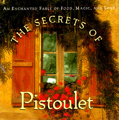 The Secrets of Pistoulet, 15th Anniversary Edition Cover
