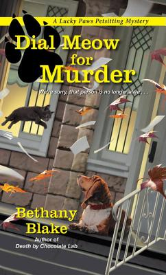 Dial Meow for Murder (Lucky Paws Petsitting Mystery #2) Cover Image