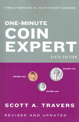 One-Minute Coin Expert, Sixth Edition Cover