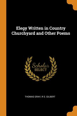 Cover for Elegy Written in Country Churchyard and Other Poems