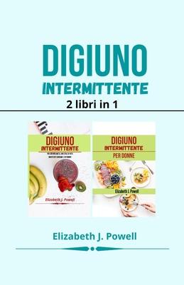 Digiuno Intermittente: 2 libri in 1 Cover Image