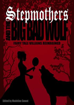 Stepmothers and the Big Bad Wolf Cover Image