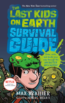 The Last Kids on Earth Survival Guide Cover Image