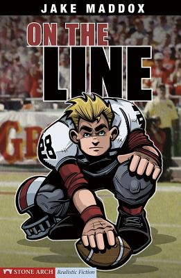 On the Line (Jake Maddox Sports Stories) Cover Image