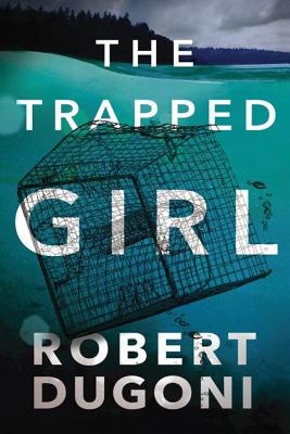 The Trapped Girl (Tracy Crosswhite #4) Cover Image
