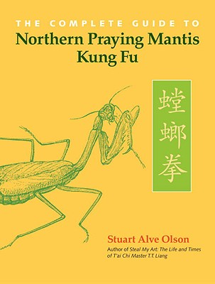The Complete Guide to Northern Praying Mantis Kung Fu Cover