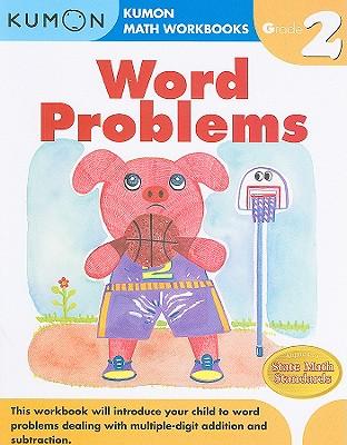 Word Problems, Grade 2 (Kumon Math Workbooks) Cover Image