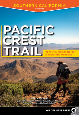 Pacific Crest Trail: Southern California: From the Mexican Border to Tuolumne Meadows Cover Image