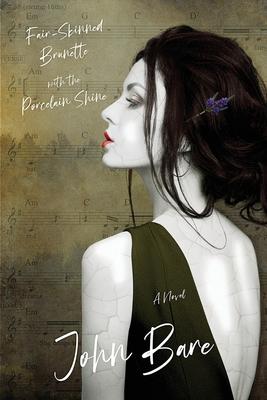 Fair-Skinned Brunette with the Porcelain Shine Cover Image