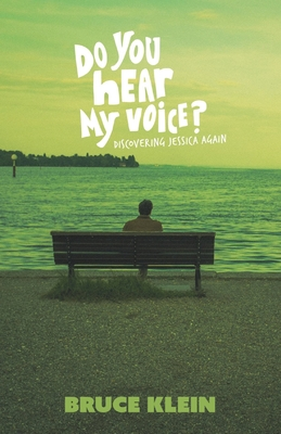 Do You Hear My Voice?: Discovering Jessica Again Cover Image