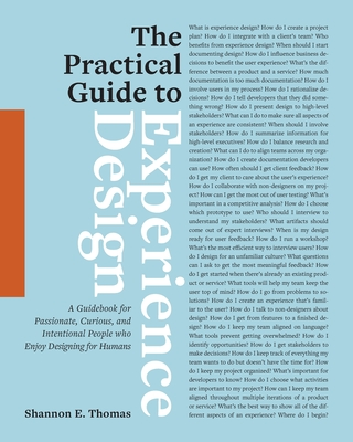 The Practical Guide to Experience Design: A Guidebook for Passionate, Curious, and Intentional People who Enjoy Designing for Humans Cover Image