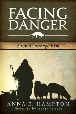 Facing Danger: A Guide Through Risk Cover Image