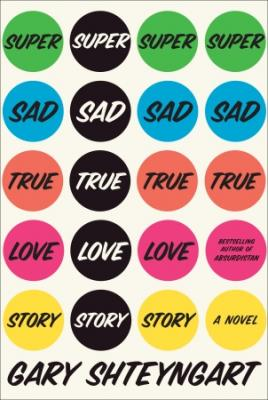 Super Sad True Love Story Cover Image