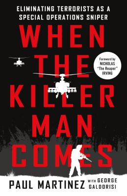 When the Killer Man Comes: Eliminating Terrorists As a Special Operations Sniper Cover Image