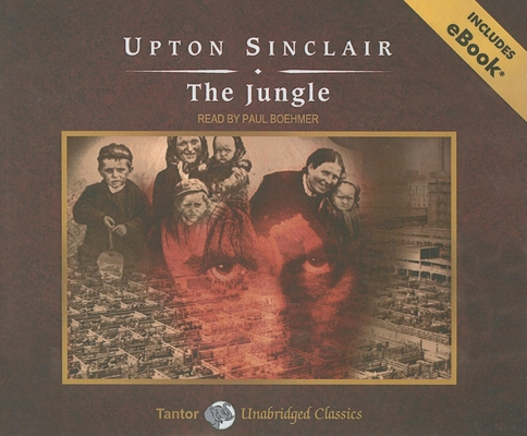 The Jungle, with eBook (Tantor Unabridged Classics) Cover Image