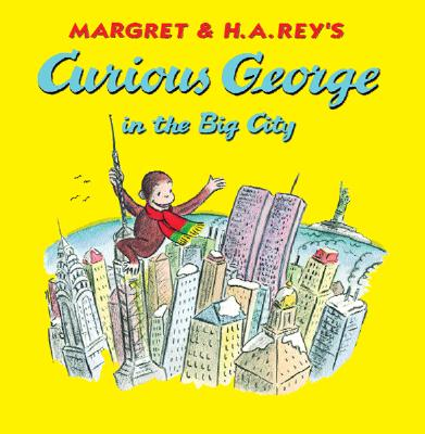 Curious George in the Big City Cover Image