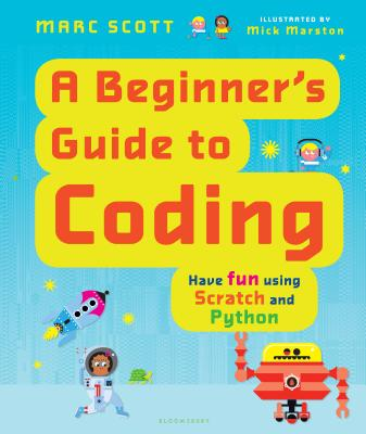A Beginner's Guide to Coding by Marc Scott