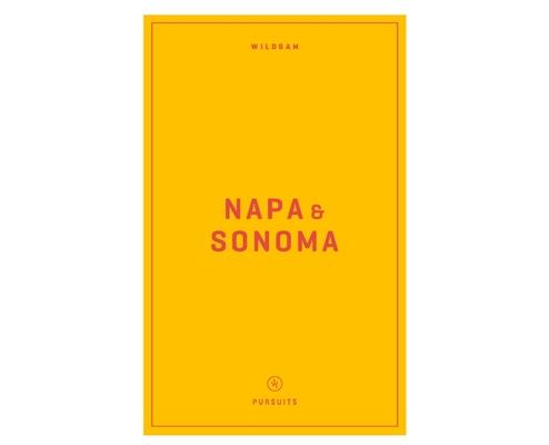Wildsam Field Guides: Napa & Sonoma Cover Image