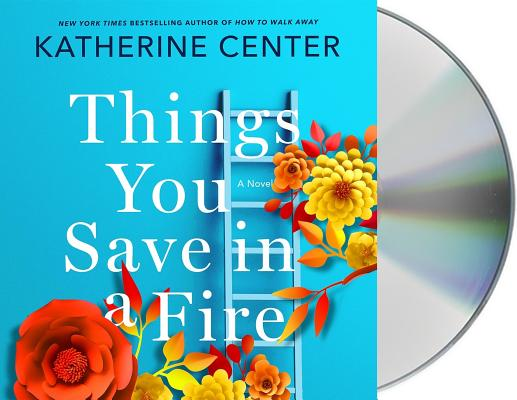 Things You Save in a Fire: A Novel Cover Image