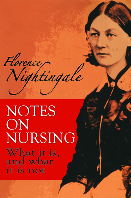 Notes on Nursing: What It Is, and What It Is Not (Dover Books on Biology) Cover Image