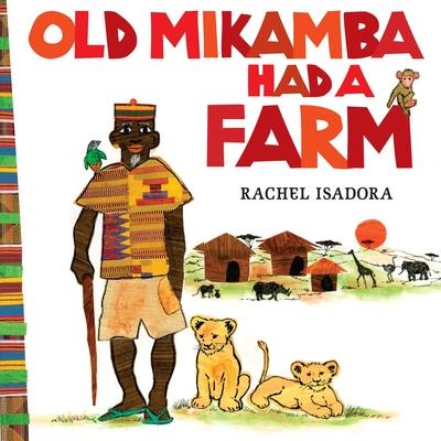 Old Mikamba Had a Farm Cover