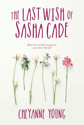 The Last Wish of Sasha Cade Cover Image