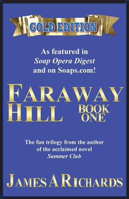 Faraway Hill Book One (Gold Edition) Cover Image