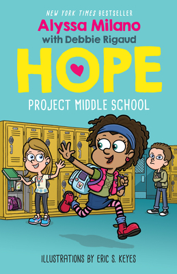 Project Middle School (Alyssa Milano's Hope #1) Cover Image