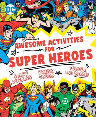 Cover for Awesome Activities for Super Heroes (DC Super Heroes #23)