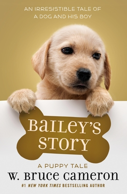 Bailey's Story: A Dog's Purpose Puppy Tale Cover Image