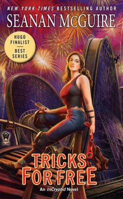 Tricks for Free (InCryptid #7) Cover Image