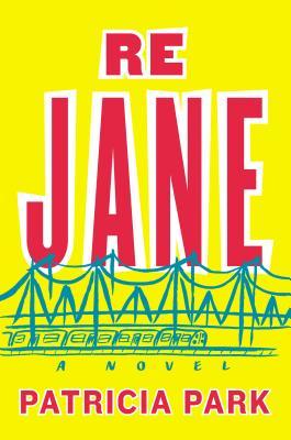 Re Jane: A Novel Cover Image