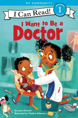 I Want to Be a Doctor (I Can Read Level 1) Cover Image