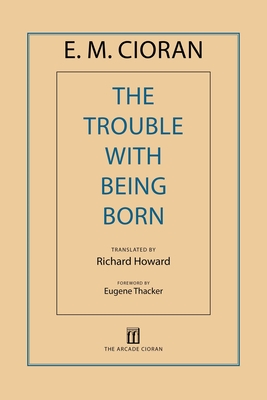 The Trouble with Being Born Cover Image