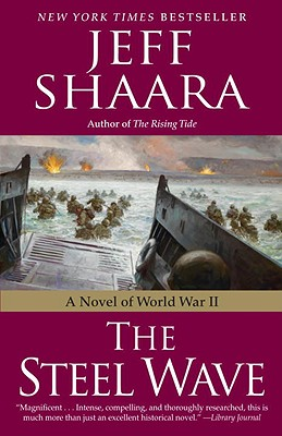 The Steel Wave: A Novel of World War II Cover Image