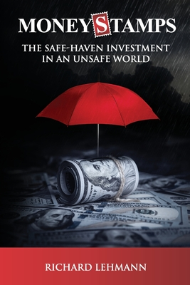 Moneystamps: The Safe-Haven Investment in an Unsafe World Cover Image