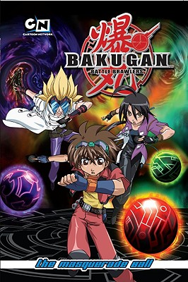 Bakugan Battle Brawlers 2: The Masquerade Ball Cover Image