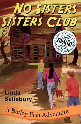 No Sisters Sisters Club: A Bailey Fish Adventure (Bailey Fish Adventures #2) Cover Image