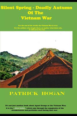 Cover for Silent Spring - Deadly Autumn of the Vietnam War