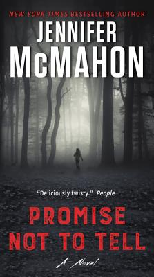 Promise Not to Tell: A Novel Cover Image