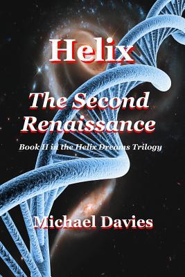 Helix - The Second Renaissance Cover Image